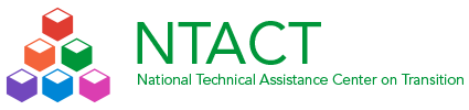 National Technical Assistance Center on Transition (NTACT)